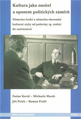 Kultura jako nositel a oponent politických záměrů. - Kolektiv