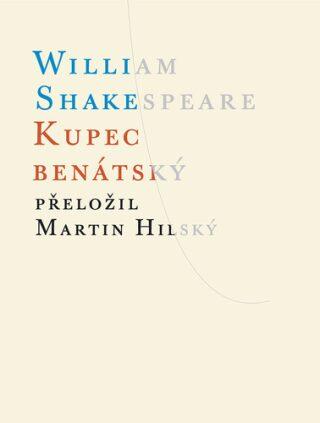 Kupec benátský - William Shakespeare