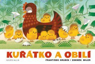 Kuřátko a obilí - Zdeněk Miler, František Hrubín