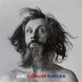 Kurt Gebauer Kurtura - Nadia Rovderová, Kurt Gebauer
