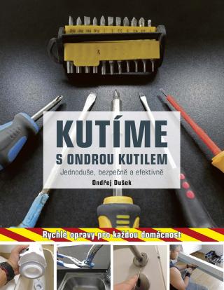 Kutíme s Ondrou Kutilem - Ondřej Dušek - e-kniha