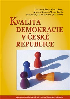 Kvalita demokracie v České republice - Kolektiv