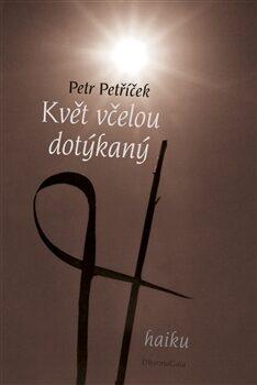 Květ včelou dotýkaný - Petr Petříček