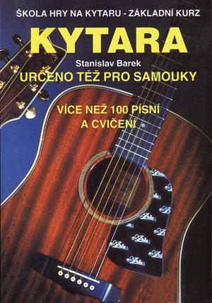 Kytara pro samouky - Barek Stanislav
