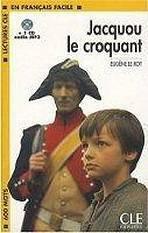 LECTURES CLE EN FRANCAIS FACILE NIVEAU 1: JACQUOU LE CROQUANT + CD MP3 - Eugene Le Roy