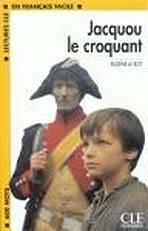 LECTURES CLE EN FRANCAIS FACILE NIVEAU 1: JACQUOU LE CROQUANT - Eugene Le Roy