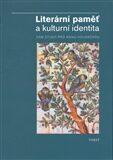 Literární paměť a kulturní identita – Osm studií pro Annu Houskovou -