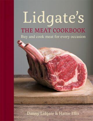 Lidgate's: The Meat Cookbook - Lidgate