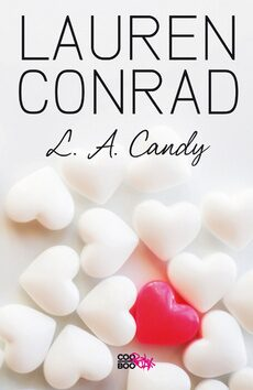 L. A. Candy - Lauren Conrad