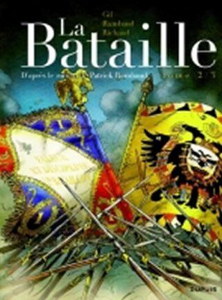 La Bataille, Tome 2 - Patrick Rambaud