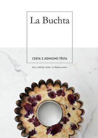 La Buchta - Cesta z jednoho těsta - Kolektiv