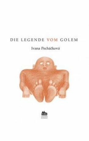 La légende de Golem: Legenda o Golemovi - Ivana Pecháčková