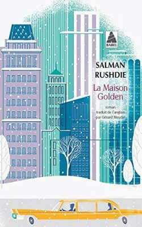 La maison Golden - Salman Rushdie