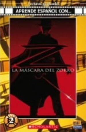 La Máscara del Zorro - JOE SIMPSON   ADAPTACIÓN: CECILIA BEMBIBRE