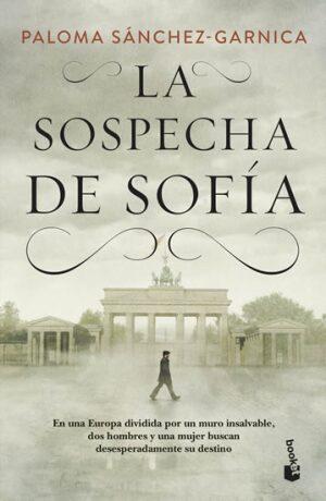 La sospecha de Sofia - Sánchez-Garnica Paloma