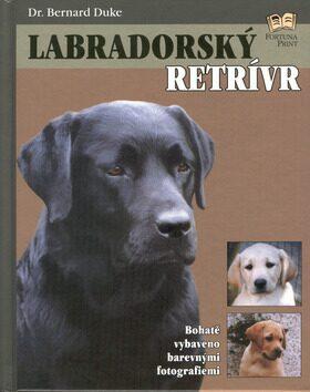 Labradorský retrívr - Renee Low, Bernard Duke