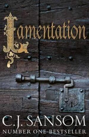 Lamentation - C.J. Sansom