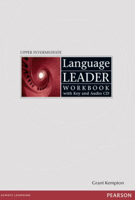 Language Leader Upper-Intermediate Workbook w/ Audio CD Pack (w/ key) - Grant Kempton