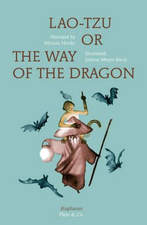 Lao-Tzu, or the Way of the Dragon - Henke
