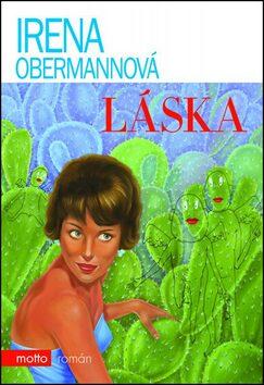 Láska - Irena Obermannová