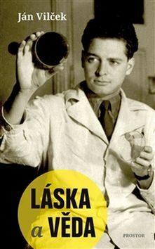 Láska a věda - Ján Vilček