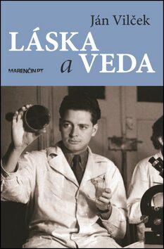 Láska a veda - Ján Vilček