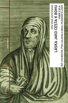 Láska jako cesta k Bohu - Síná Ibn
