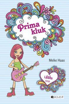 Láska s.r.o. Prima kluk - Meike Haas