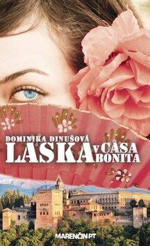 Láska v Casa Bonita - Dominika Dinušová