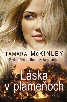 Láska v plameňoch - Tamara McKinley