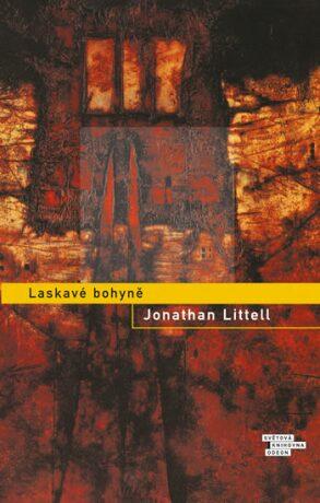 Laskavé bohyně - Jonathan Littell