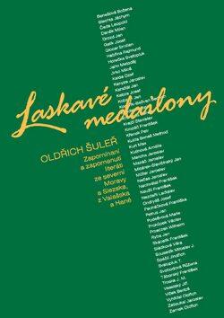 Laskavé medailony - Oldřich Šuleř