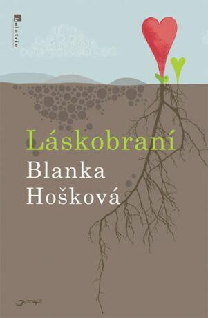 Láskobraní - Blanka Hošková