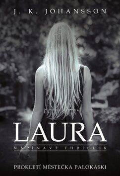 Laura - J. K. Johansson