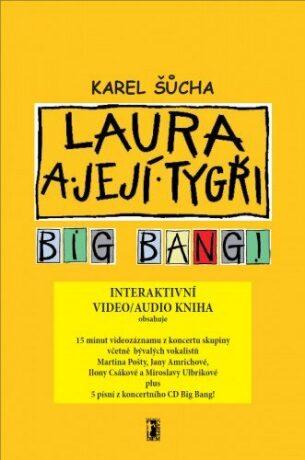 Laura a její tygři - Big Bang! (video/audio kniha) - Šůcha Karel