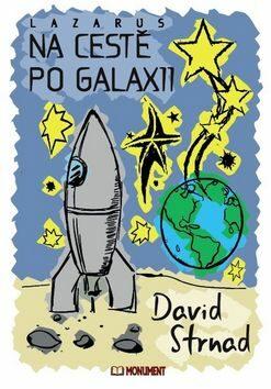Na cestě po Galaxii - David Strnad