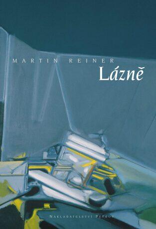 Lázně - Martin Reiner