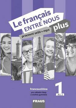Le francais ENTRE NOUS plus 1 PS (A1.1) - Kolektiv