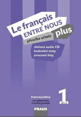 Le francais ENTRE NOUS plus 1 PU + CD - Kolektiv