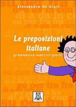 Le preposizioni italiane - de Giuli Alesandra