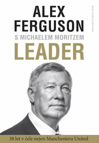 Leader - Alex Ferguson, Michael Moritz - e-kniha