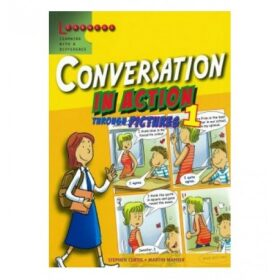 Learners - Conversation in Action 1 - Stephen Curtis, Martin H. Manser