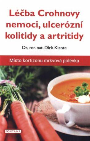Léčba Crohnovy nemoci, ulcerózní kolitidy a artritidy - Klante Dirk