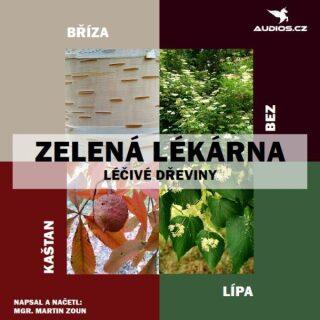 Léčivé dřeviny - Mgr. Martin Zoun - audiokniha