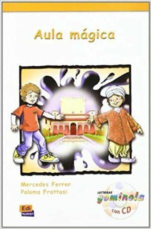 Lecturas Gominola - Aula mágica - Libro + CD - Mercedes Ferrer y Paloma Frattasi