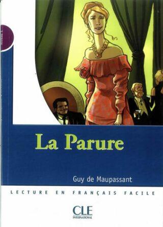 Lectures Mise en scéne 1: La parure - Livre - Guy de Maupassant