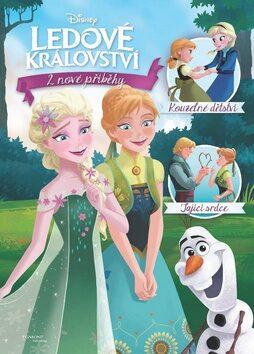 Ledové království - 2 nové příběhy - Kouzelné dětství, Tající srdce - Walt Disney