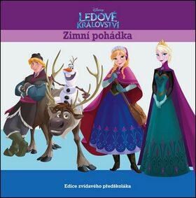 Ledové království - Zimní pohádka - Edice zvídavého předškoláka - Walt Disney