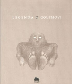 Legenda o Golemovi - Ivana Pecháčková, Petr Nikl
