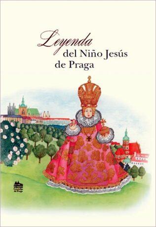 Leyenda del nino Jesús de Praga - Ivana Pecháčková